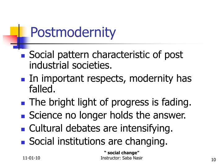 industrial and postindustrial societies have ____ social institutions