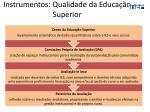instrumentos qualidade da educa o superior