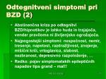 odtegnitveni simptomi pri bzd 2