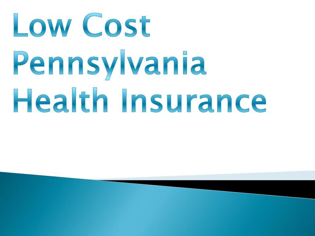 Low Cost Pennsylvania Health Insurance