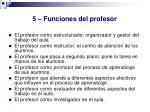 5 funciones del profesor