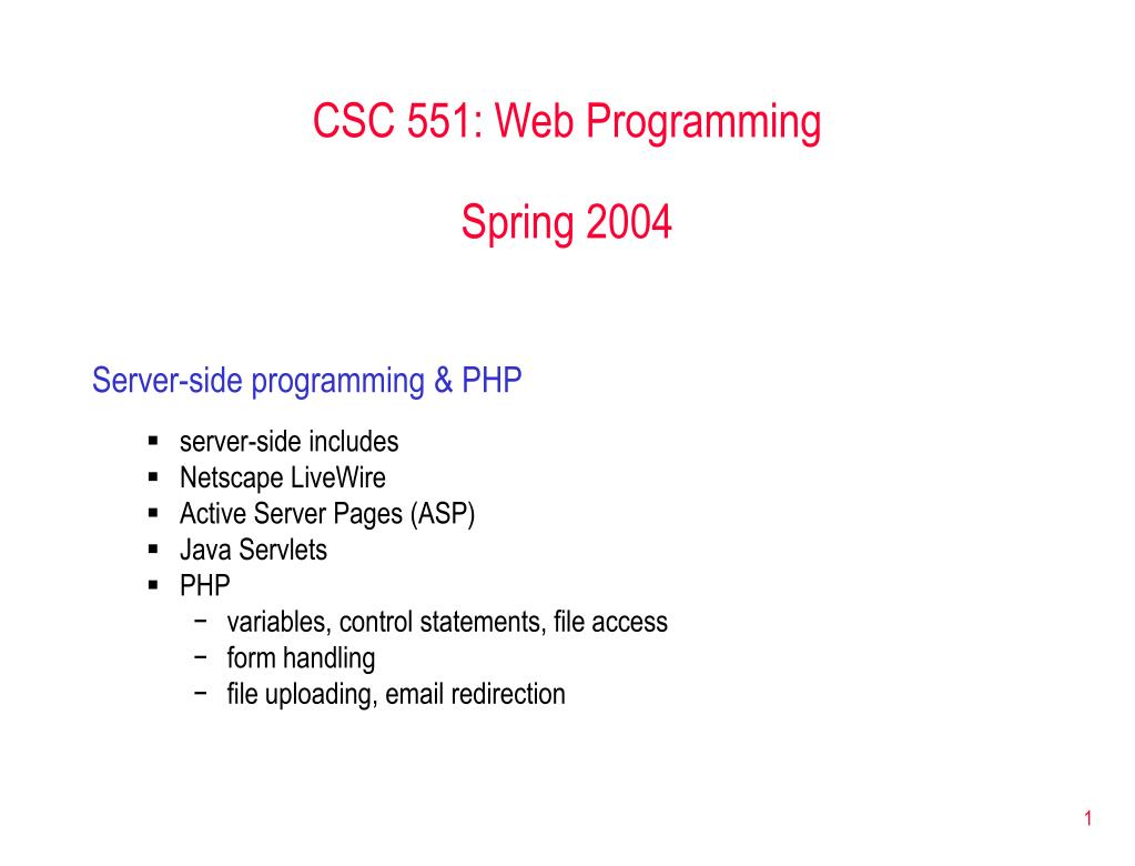 PPT - CSC 551: Web Programming Spring 2004 PowerPoint