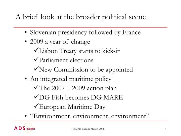 A brief look at the broader political scene