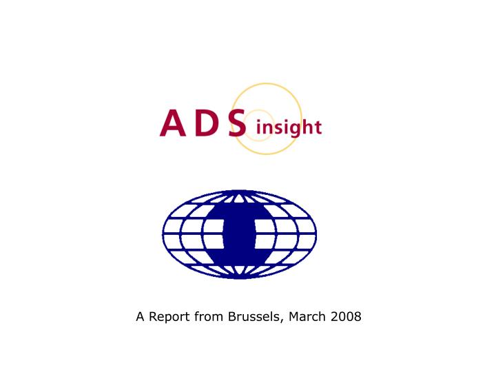 A report from brussels march 2008