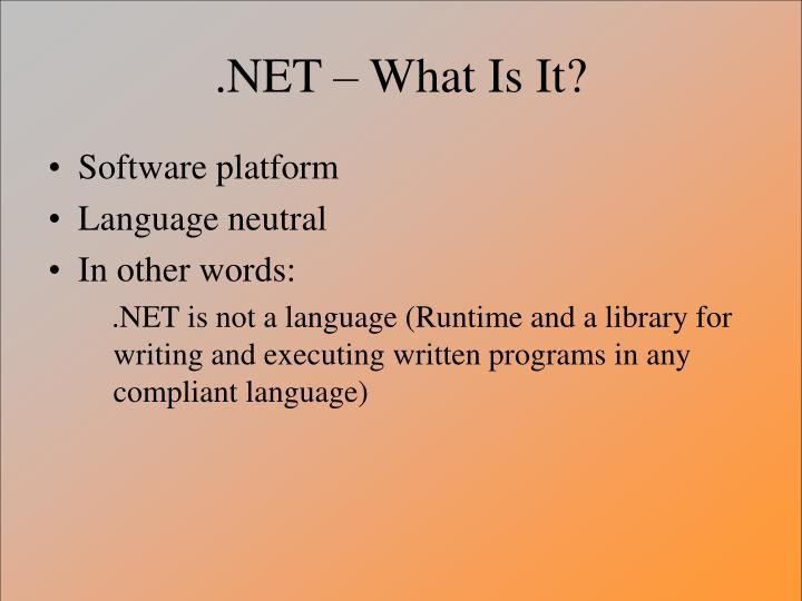 Net what is it