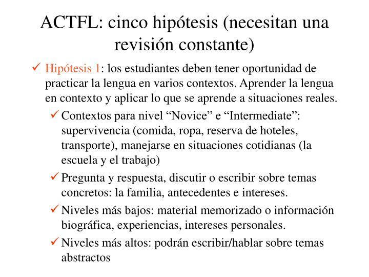 Actfl cinco hip tesis necesitan una revisi n constante