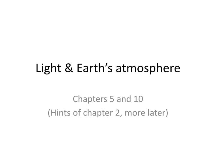 light earth s atmosphere