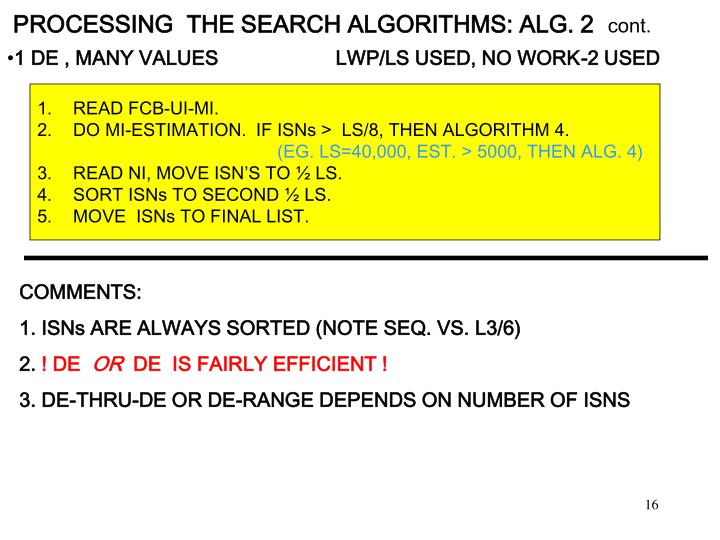 PROCESSING  THE SEARCH ALGORITHMS: ALG. 2