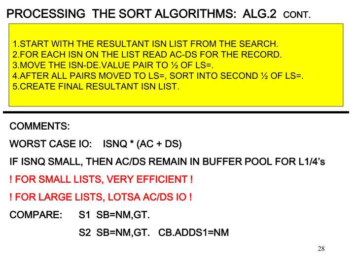 PROCESSING  THE SORT ALGORITHMS:  ALG.2