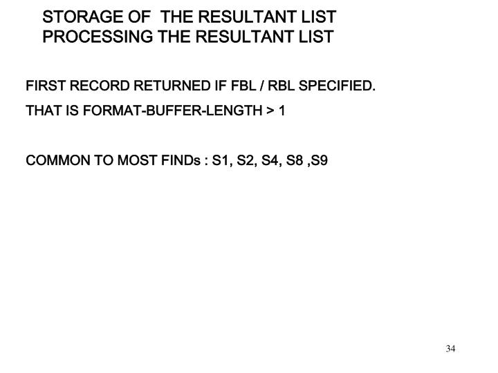 STORAGE OF  THE RESULTANT LIST