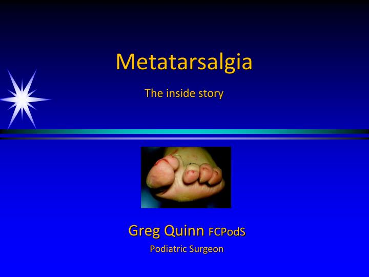 metatarsalgia the inside story n.