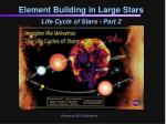 element building in large stars