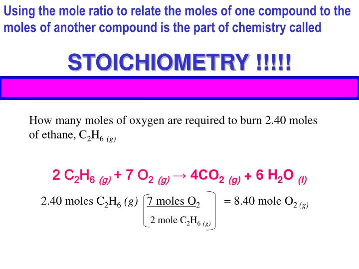 Using the mole ratio to relate the moles of one compound to the moles of another compound is the par...