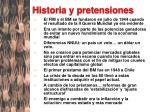 historia y pretensiones