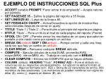 ejemplo de instrucciones sql plus
