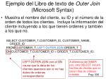 ejemplo del libro de texto de outer join microsoft syntax