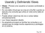 usando y definiendo views