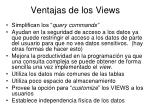ventajas de los views