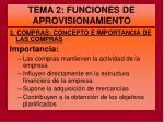 tema 2 funciones de aprovisionamiento3