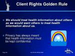 client rights golden rule