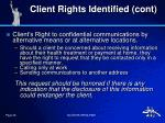 client rights identified cont4