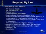 required by law