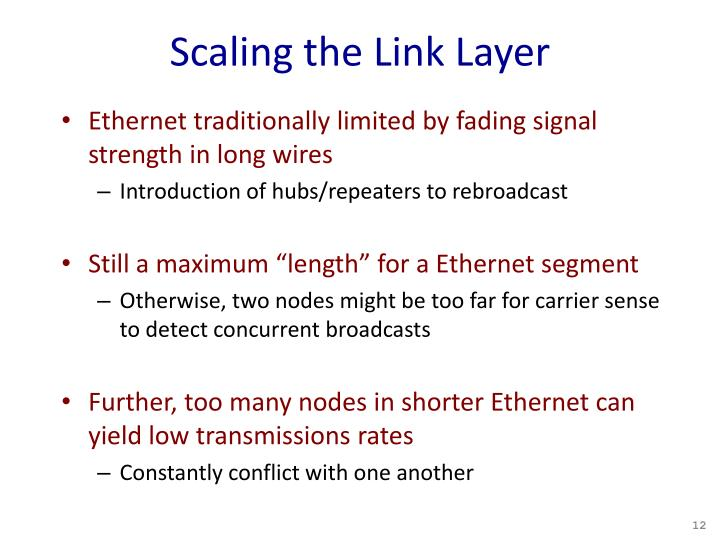 Scaling the Link Layer