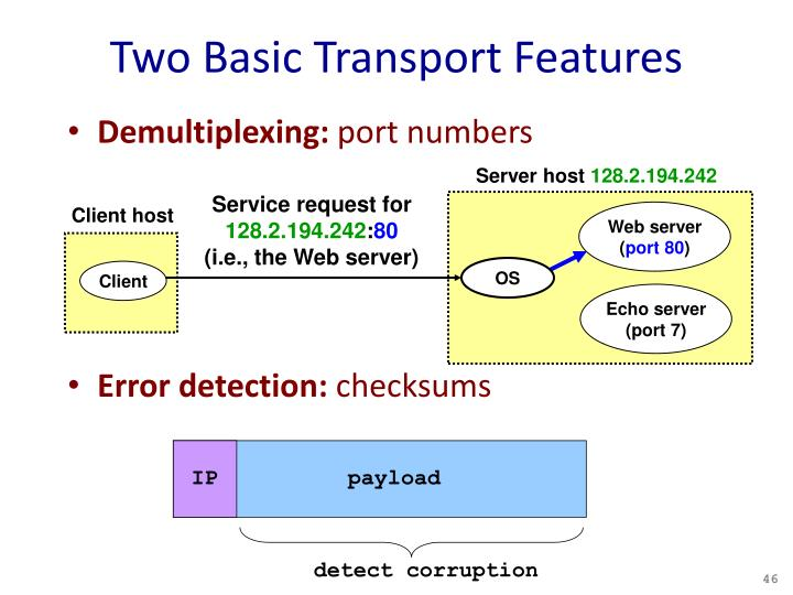 Two Basic Transport Features