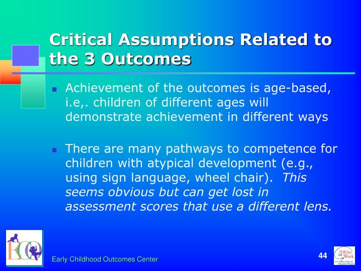 Critical Assumptions Related to the 3 Outcomes