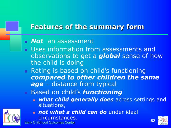 Features of the summary form