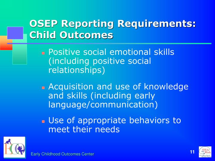 OSEP Reporting Requirements: Child Outcomes