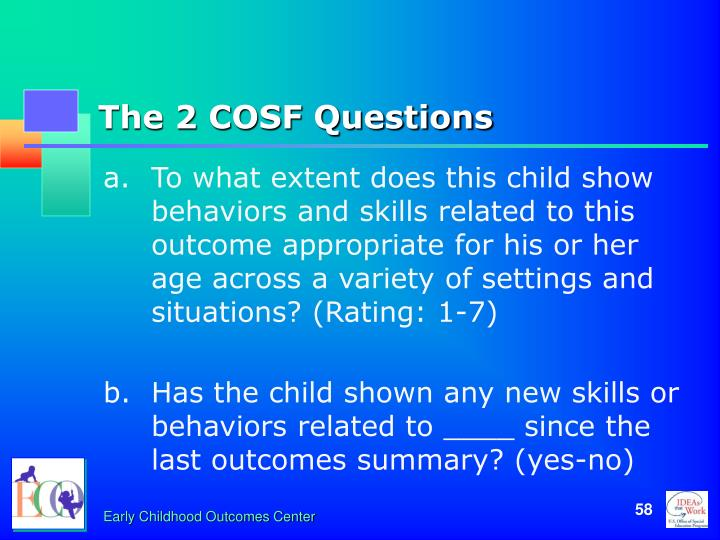The 2 COSF Questions