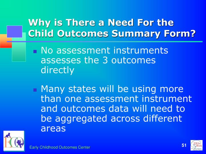 Why is There a Need For the Child Outcomes Summary Form?