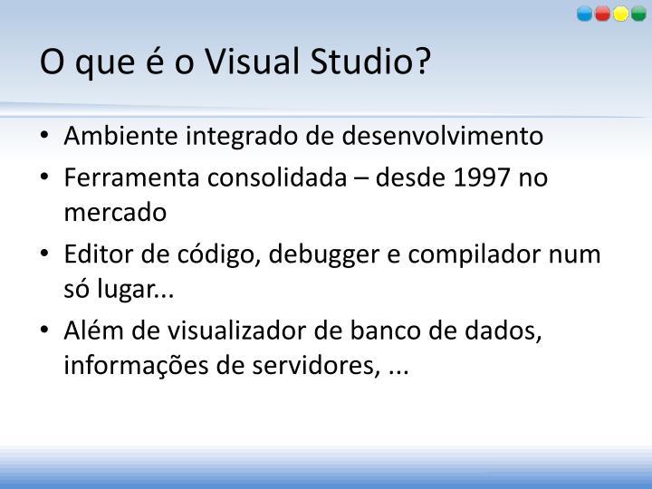 O que é o Visual Studio?