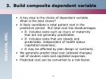 3 build composite dependent variable