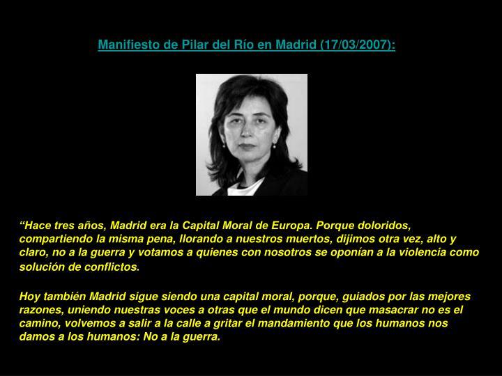 Manifiesto de Pilar del Río en Madrid (17/03/2007):