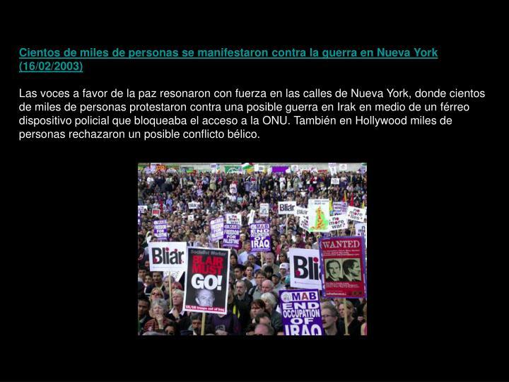 Cientos de miles de personas se manifestaron contra la guerra en Nueva York (16/02/2003)