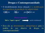drogas e contemporaneidade1