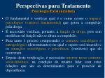 perspectivas para tratamento psicologia existencialista1