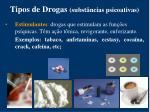 tipos de drogas subst ncias psicoativas1