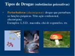 tipos de drogas subst ncias psicoativas2