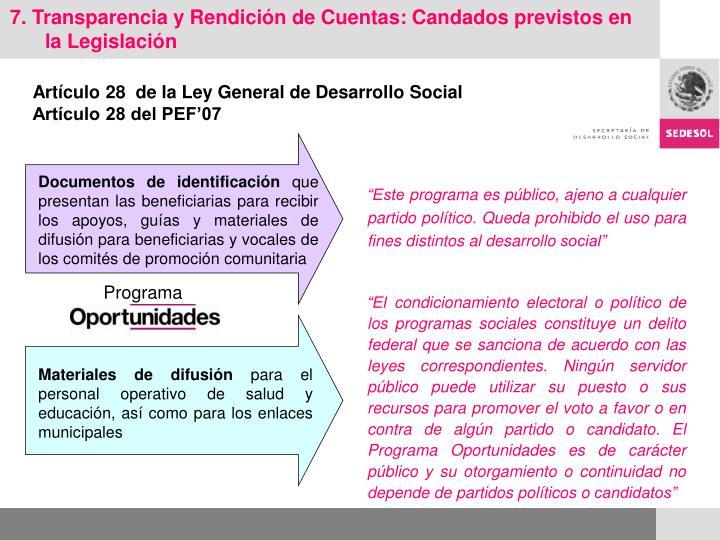 7. Transparencia y Rendición de Cuentas: Candados previstos en la Legislación