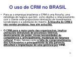 o uso de crm no brasil