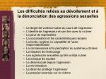 les difficult s reli es au d voilement et la d nonciation des agressions sexuelles