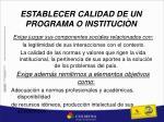 establecer calidad de un programa o instituci n