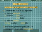 algorithmique principe de programmation structur e