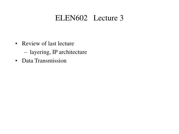 elen602 lecture 3 n.