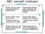 abc samspill i institusjon