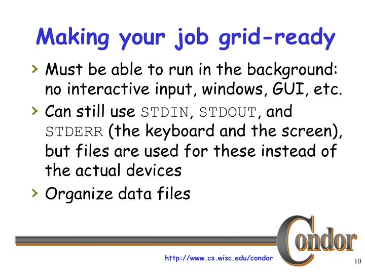 Making your job grid-ready