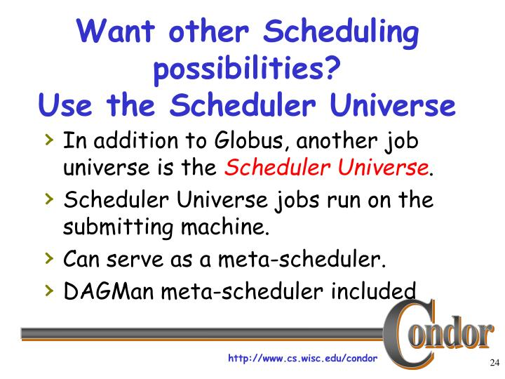 Want other Scheduling possibilities?